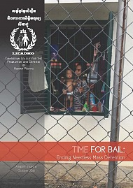 e4e4c6069e7 Time for Bail  Ending Needless Mass Detention in Cambodia